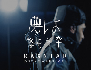 Raxstar – Dream Warriors